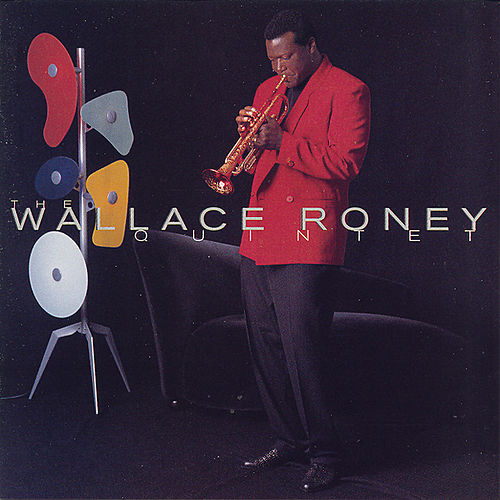 Play & Download The Wallace Roney Quintet by Wallace Roney | Napster