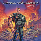 Total Brutal by Austrian Death Machine