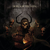 Play & Download Hope For The Dying by Hope for the Dying | Napster