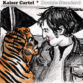 Play & Download Double Standard by KaiserCartel | Napster