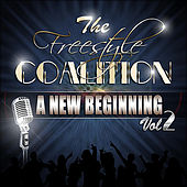 Freestyle Coalition, Vol. 2 (A New Beginning) by Various Artists
