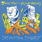 Fascinating Fingers by Shawn Lee's Ping Pong Orchestra