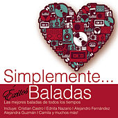 Play & Download Simplemente... Exitos Baladas by Various Artists | Napster
