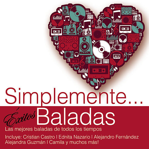 Simplemente... Exitos Baladas by Various Artists