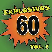Play & Download Explosivos 60, Vol. 1 by Various Artists | Napster