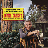 Welcome to the Ponderosa by Lorne Greene