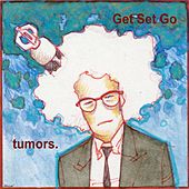 Tumors. by Get Set Go
