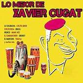 Play & Download Lo Mejor de Xavier Cugat by Xavier Cugat | Napster