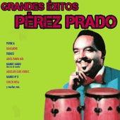Grandes Éxitos de Pérez Prado by Perez Prado
