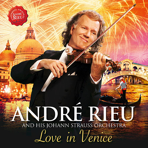 Play & Download Love In Venice by André Rieu | Napster