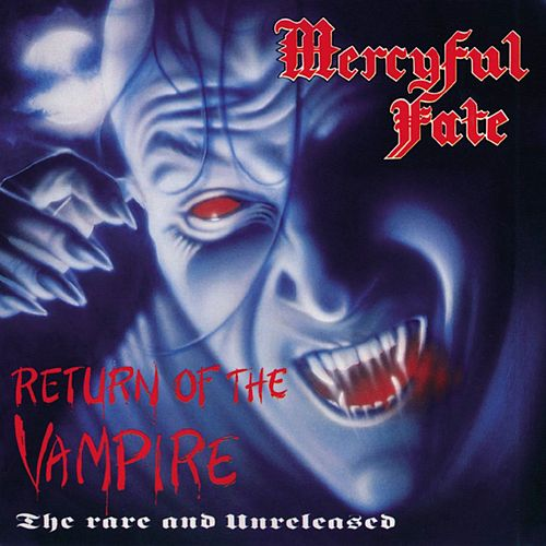 Play & Download Return Of The Vampire by Mercyful Fate | Napster