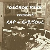 George Kerr Presents Rap & R&B / Soul by Various Artists