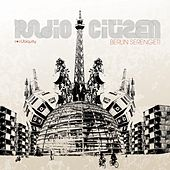 Play & Download Berlin Serengeti by Radio Citizen | Napster