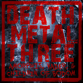 Death Metal Three: Amorphis, Vader, & Children of Bodom by Various Artists