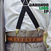 Play & Download Legs by Darondo | Napster