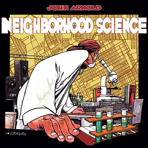 Play & Download Neighborbood Science by John Arnold | Napster