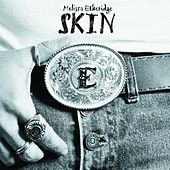 Play & Download Skin by Melissa Etheridge | Napster