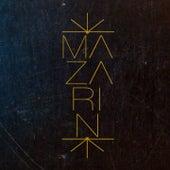 Play & Download Mazarin by Mazarin | Napster