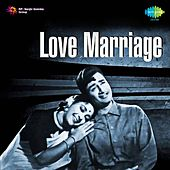 Love Marriage by Various Artists