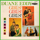 Girls! Girls! Girls! by Duane Eddy