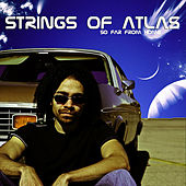 So Far from Home by Strings Of Atlas
