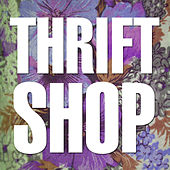 Play & Download Thrift Shop by Hip Hop's Finest | Napster