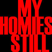 My Homies Still - Single by Hip Hop's Finest
