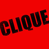 Clique - Single by Hip Hop's Finest