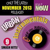 Play & Download Nov 2013 Urban Hits Instrumentals by Off The Record Instrumentals BLOCKED | Napster