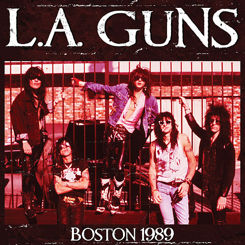 Play & Download Boston 1989 by L.A. Guns | Napster