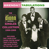 The Dionn Singles Collection 1966-1969 by Brenda & the Tabulations