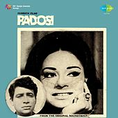 Padosi (Original Motion Picture Soundtrack) by Various Artists
