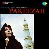 Play & Download Pakeezah (Original Motion Picture Soundtrack) by Various Artists | Napster