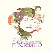 Play & Download Ella Fitzgerald: The Voice Of Jazz by Various Artists | Napster