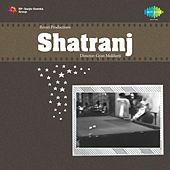Shatranj (Original Motion Picture Soundtrack) by Various Artists