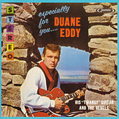 Play & Download Especially for You by Duane Eddy | Napster