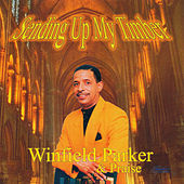 Sending Up My Timber by Winfield Parker
