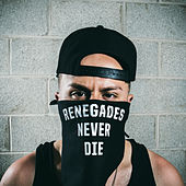 Play & Download Renegades Never Die by Skrip | Napster