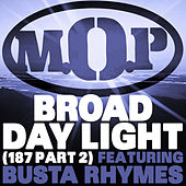 Play & Download Broad Daylight by M.O.P. | Napster