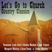 Let's Go to Church (Country Classics) de Various Artists
