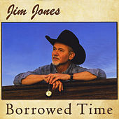 Play & Download Borrowed Time by Jim Jones | Napster