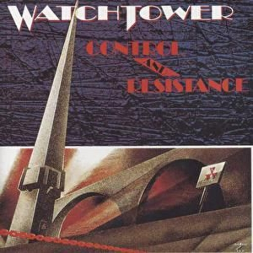Control and Resistance by Watchtower