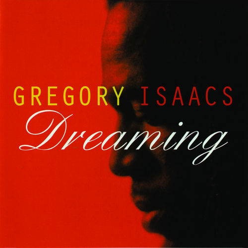 Dreaming by Gregory Isaacs