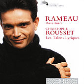 Play & Download Rameau: Overtures by Les Talens Lyriques | Napster