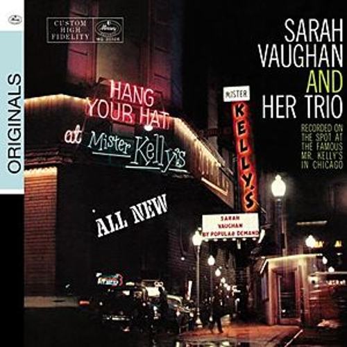 Play & Download At Mister Kelly's by Sarah Vaughan | Napster