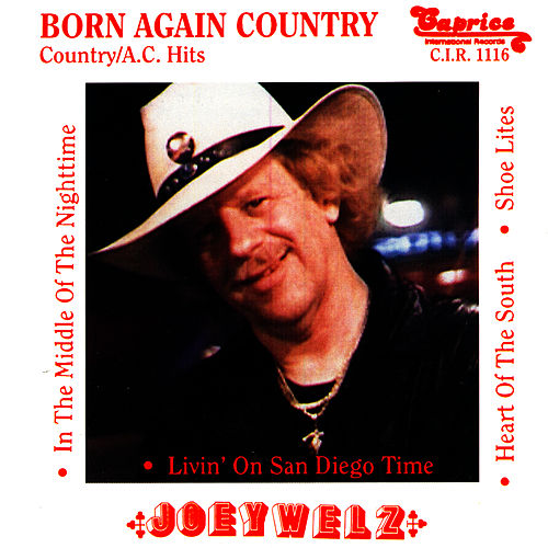 Born Again Country by Joey Welz