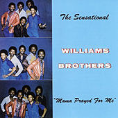 Play & Download Mama Prayed For Me by The Williams Brothers | Napster
