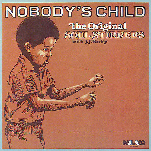Play & Download Nobody's Child by The Original Soul Stirrers | Napster