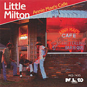 Play & Download Annie Mea's Cafe by Little Milton | Napster