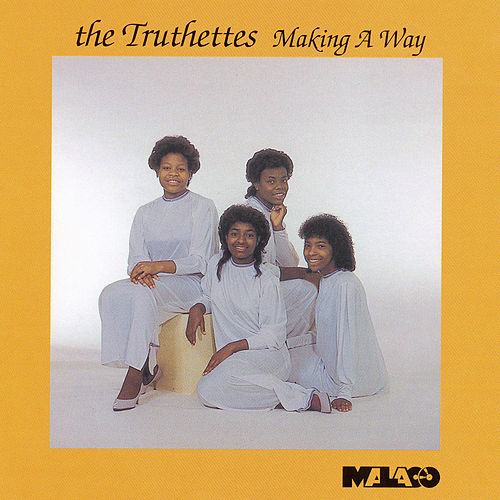 Play & Download Making A Way by Truthettes | Napster
